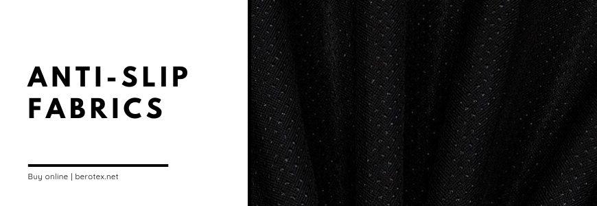 Anti slip fabrics