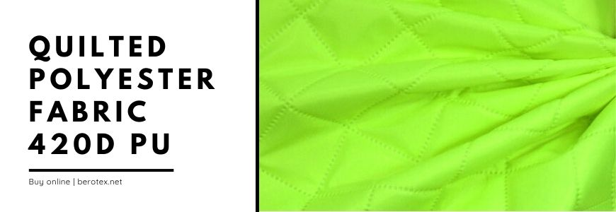 Quilted polyester fabric 420 d pu