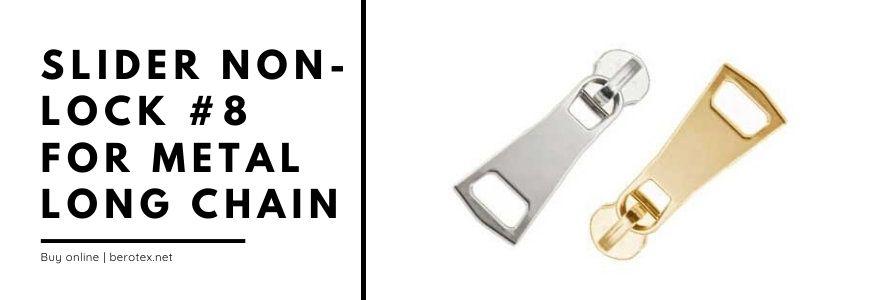 Slider non lock 8 for metal long chain